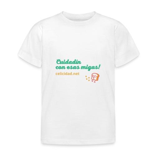 Cuidadín con esas migas -verde - Camiseta niño
