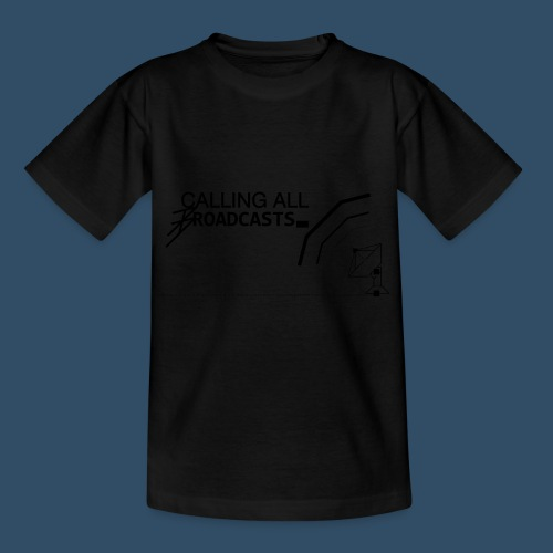 Calling All Broadcasts Invert - Kids' T-Shirt
