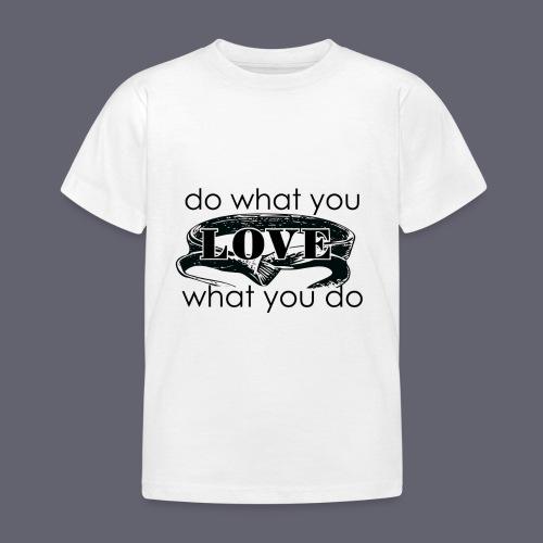 do what you love karate - Kids' T-Shirt
