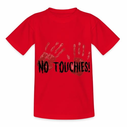 No Touchies 2 Bloody Hands Behind Black Text - Kids' T-Shirt