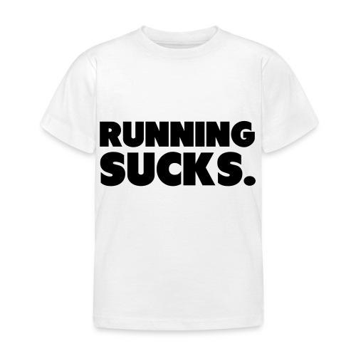 Running Sucks - Lasten t-paita