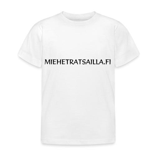 miehetratsailla - Lasten t-paita
