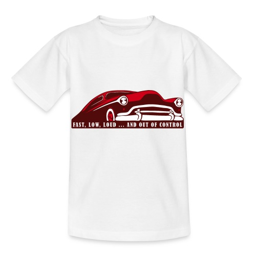 Kustom Car - Fast, Low, Loud ... And Out Of Contro - Kinder T-Shirt