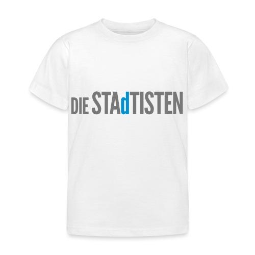 DIE STAdTISTEN - Kinder T-Shirt