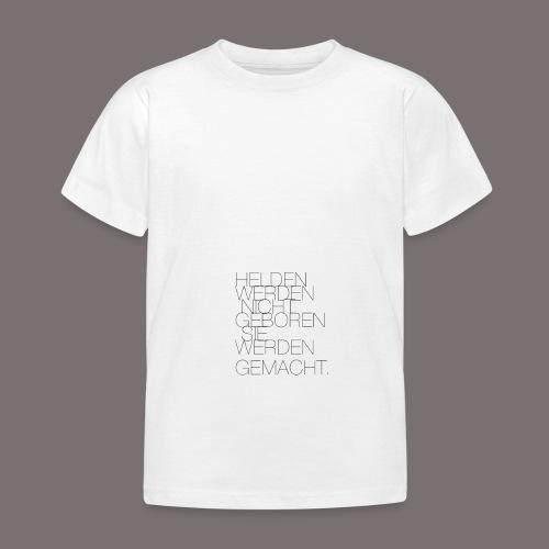 Helden - Kinder T-Shirt
