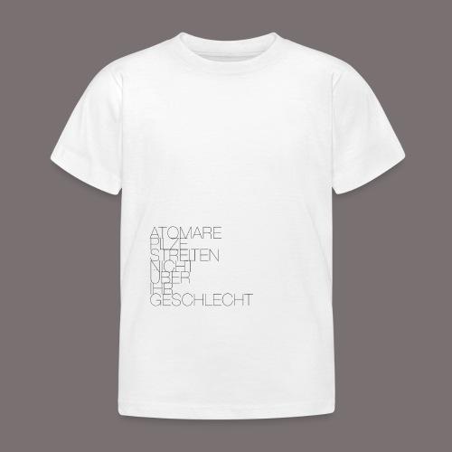 Atomare Pilze streiten nicht über ihr Geschlecht. - Kinder T-Shirt