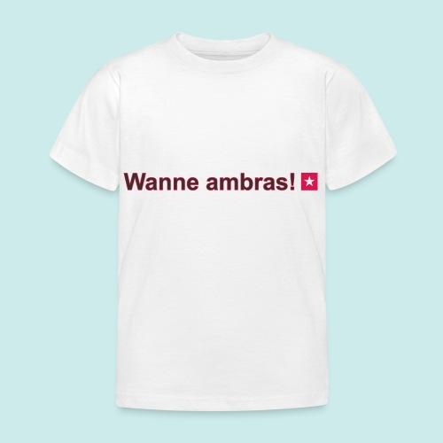 Wanne ambras mr def b hori def - Kinderen T-shirt
