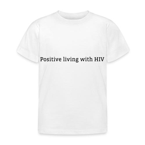 positiveliving - Kinderen T-shirt