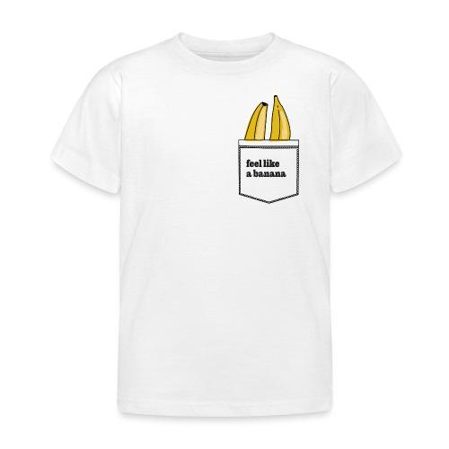 banana in my pocket - Kinder T-Shirt