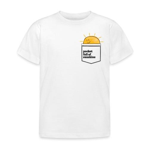 pocket full of sunshine - Kinder T-Shirt