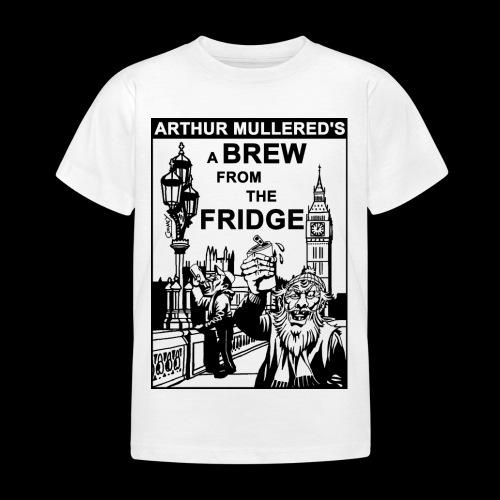 A Brew from the Fridge v2 - Kids' T-Shirt
