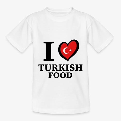 i love turkish food - Turkey Türkei Türkiye SHIRT - Kinder T-Shirt