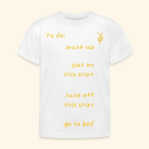 shieke to do-list - Kids' T-Shirt