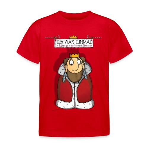 ES WAR EINMAL König - Kinder T-Shirt