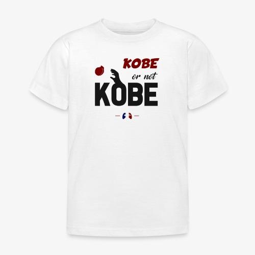 Kobe or not Kobe - T-shirt Enfant