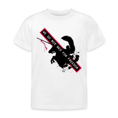 NOVEMBER 11TH WE DO NOT BEG FOR FREEDOM - Koszulka dziecięca