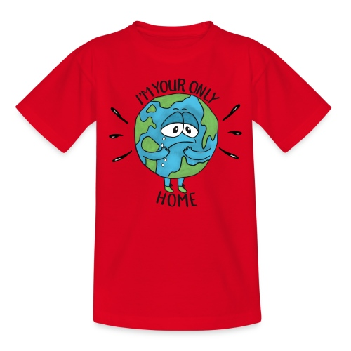 I'm your only Home - Kids' T-Shirt