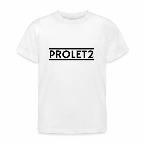 Prolet2 | Geschenk - Kinder T-Shirt