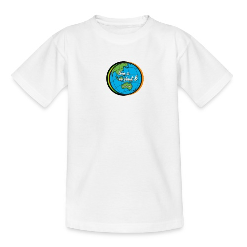 SAVE THE PLANET THERE IS NO PLANET B - Kids' T-Shirt