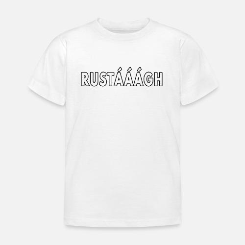 Rustaaagh Blijven! - Kinderen T-shirt