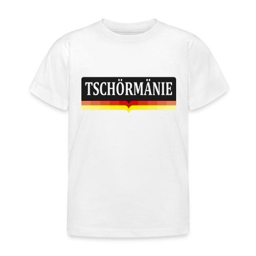 TSCHÖRMÄNIE - Kinder T-Shirt