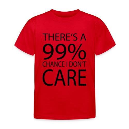 Ist mir egal lustiges Design Sarkasmus - Kinder T-Shirt