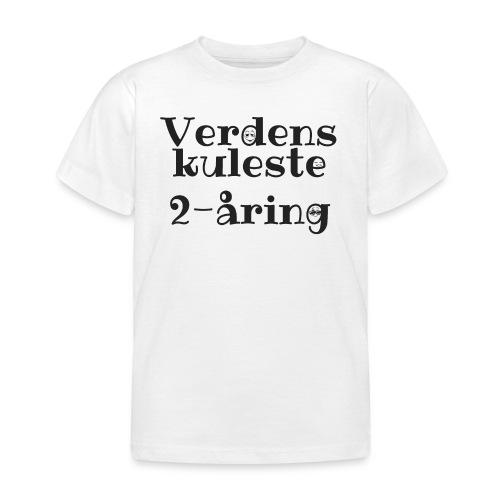 Verdens kuleste 2-åring - T-skjorte for barn