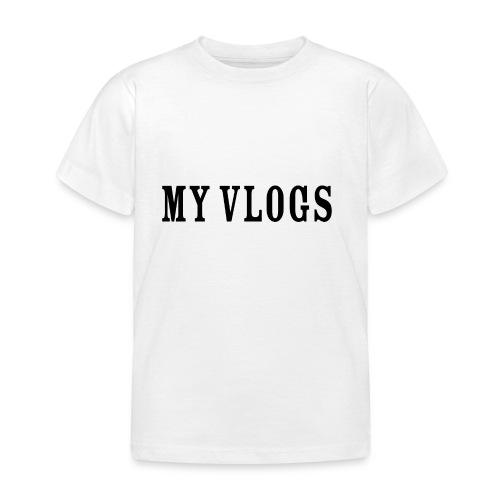 My Vlogs - Kids' T-Shirt