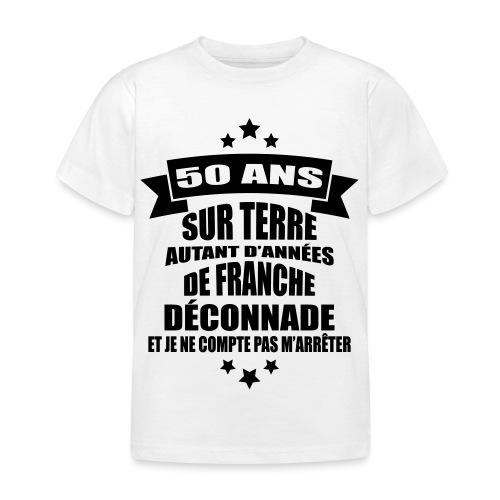 50 ans sur terre - T-shirt Enfant