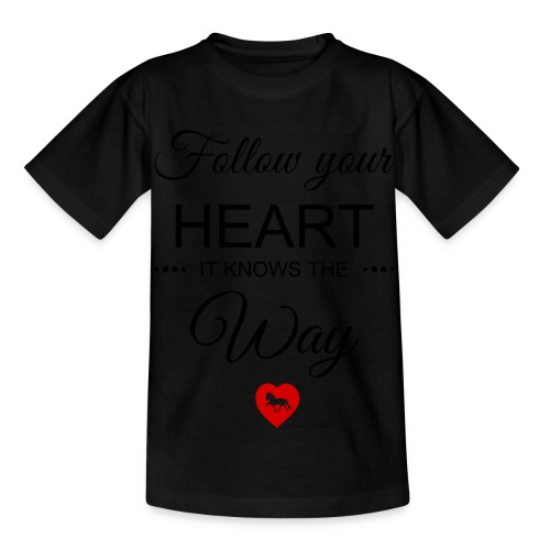 follow your heartbesser - Kinder T-Shirt