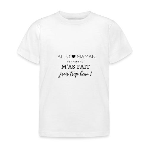 AlloMaman - T-shirt Enfant