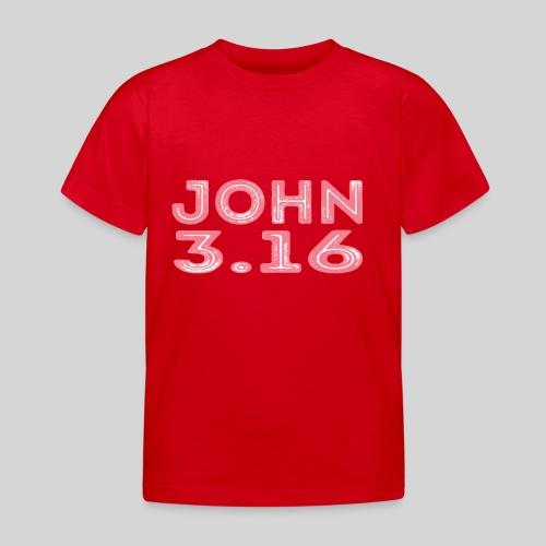 Johannes 3 Vers 16 Bibelversdesign - Kinder T-Shirt