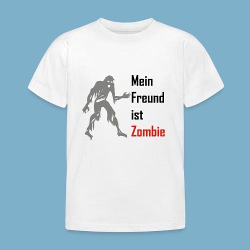 Mein Freund ist Zombie - Kinder T-Shirt