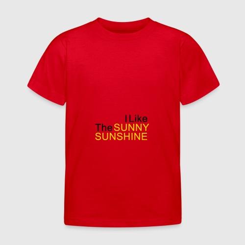 Sunny Sunshine... - Kinderen T-shirt