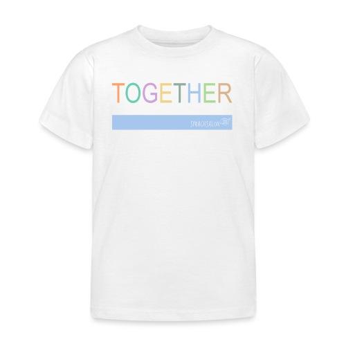 TOGETHER - Kinder T-Shirt