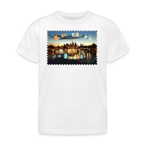 La vie est belle à Francfort! - Kinder T-Shirt