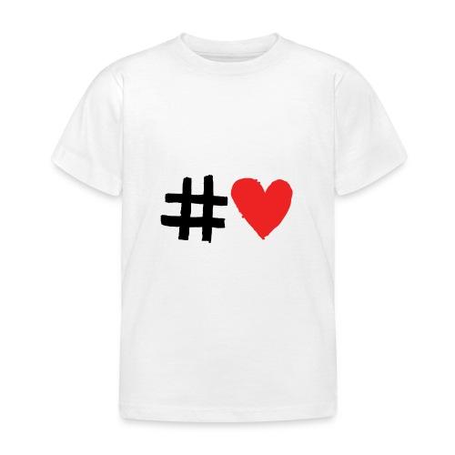 #Love - Børne-T-shirt