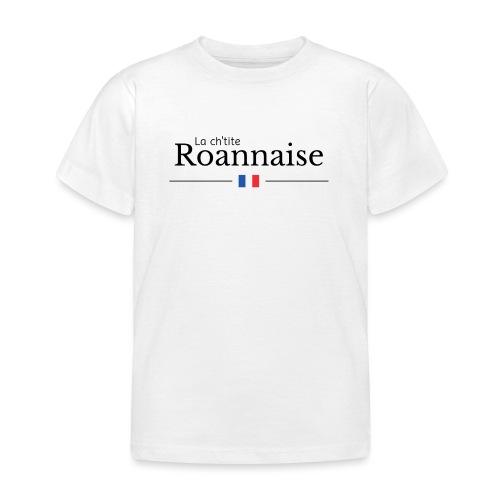 La ch'tite Roannaise - T-shirt Enfant
