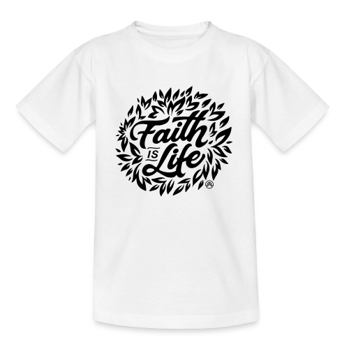 Faith is Life - Kinder T-Shirt