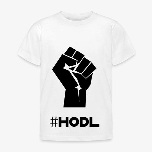 HODL-fist-b - Kids' T-Shirt