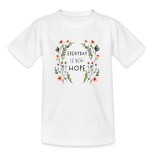EVERY DAY NEW HOPE - Kids' T-Shirt
