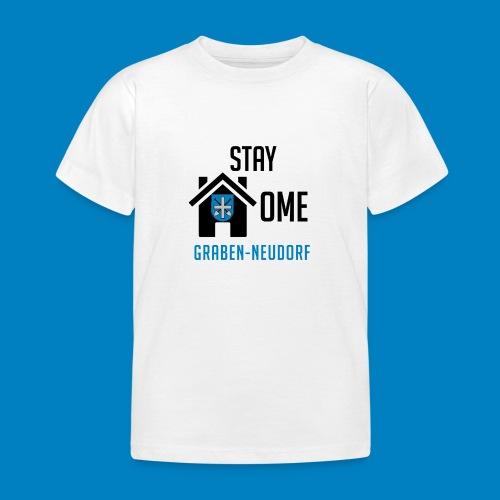 #StayHomeGrabenNeudorf - Kinder T-Shirt