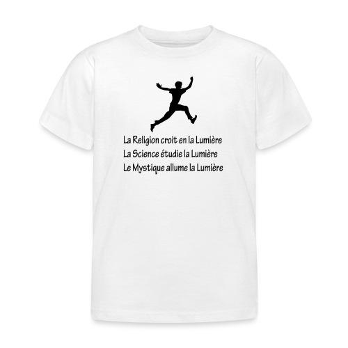 Lumière Religion Science Mystique - T-shirt Enfant