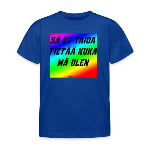 kuka olen - Lasten t-paita