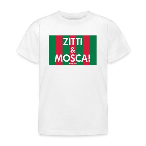 zitti_e_mosca - Maglietta per bambini