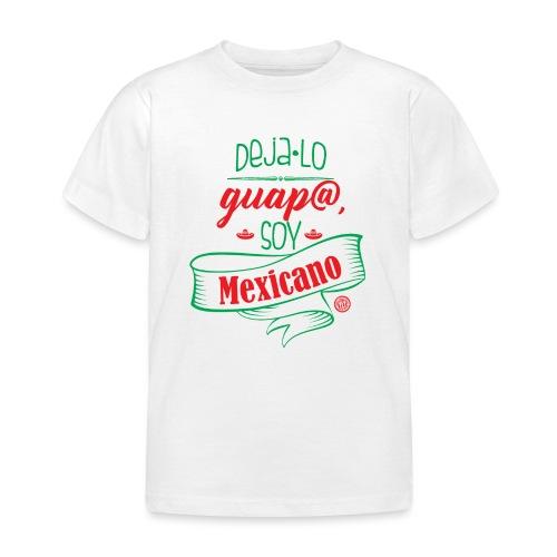 Deja lo Guap@ - Camiseta niño