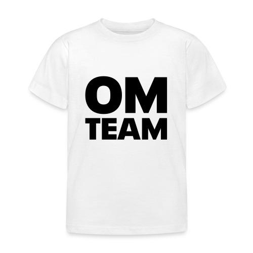 om team - Kinder T-Shirt