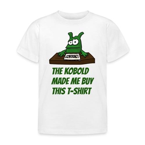 Kobold made me buy - Kids' T-Shirt
