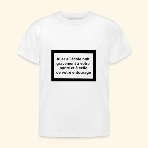 L'école tue - T-shirt Enfant