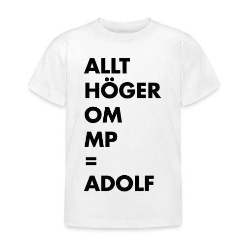 Allt höger om MP = Adolf - T-shirt barn